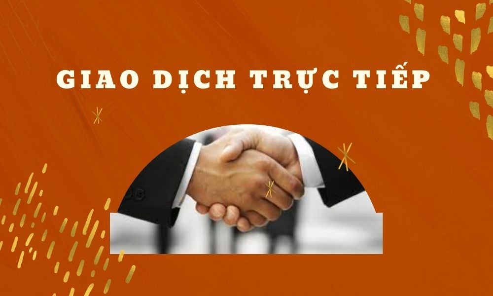 Giao dịch trực tiếp