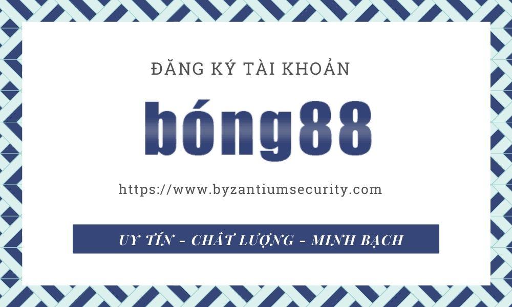 Hướng dẫn đăng ký Bong88