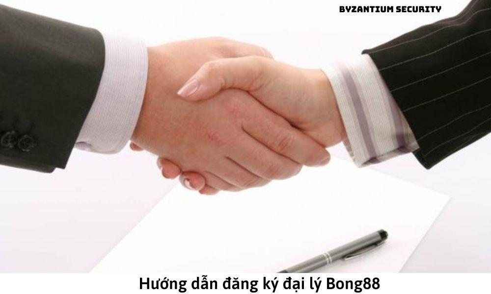 Hướng dẫn đăng ký đại lý Bong88