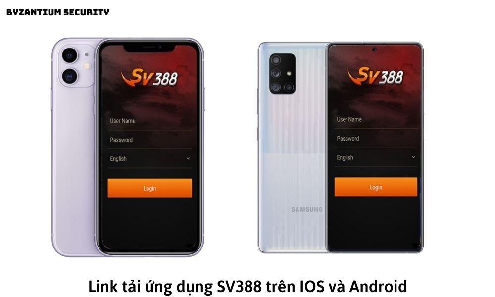 Link tải ứng dụng SV388 trên IOS và Android