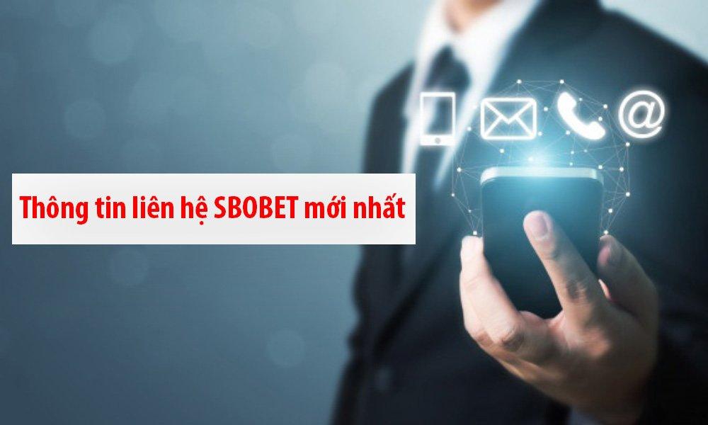 Thông tin liên hệ SBOBET mới nhất